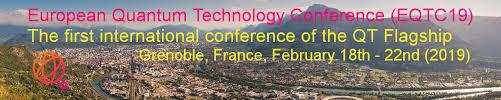 European Quantum Technology Conference 2019