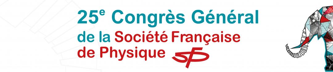 25 Congrès général de la société Française de physique : Session simulateurs quantiques