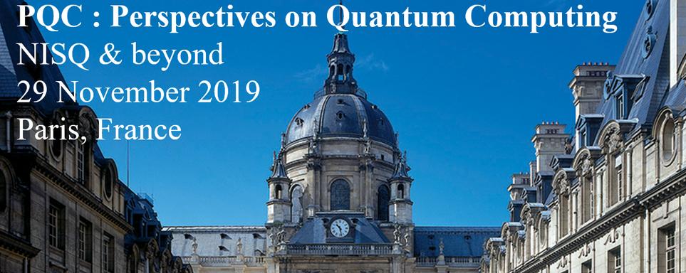 Perspectives on Quantum Computing: NISQ and beyond (PQC 2019)