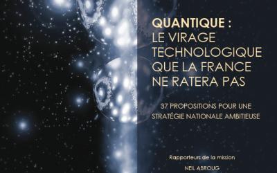 Rapport parlementaire Quantique : le virage technologique que la France ne ratera pas