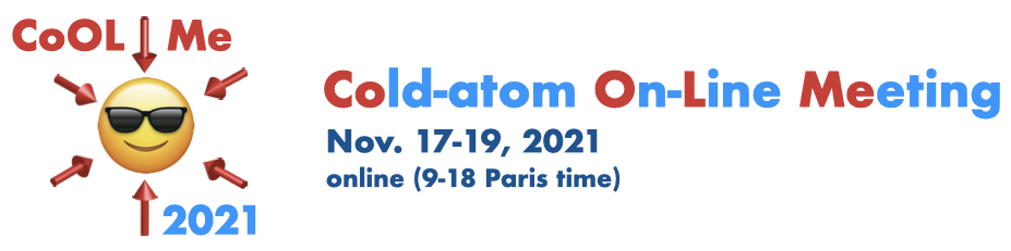 Cold-atom On-Line Meeting — CoOLMe 2021